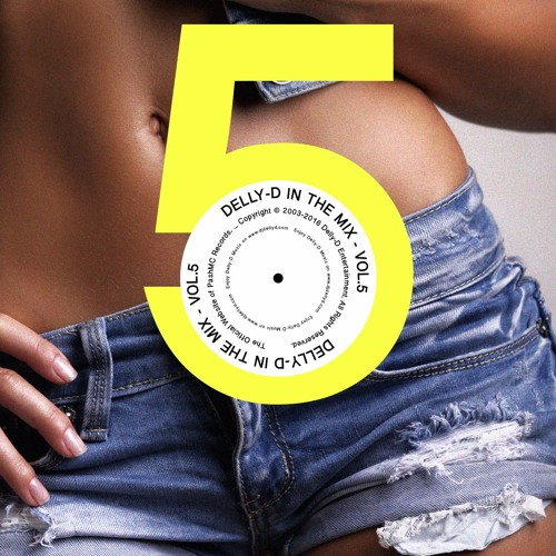 DELLY-D IN THE MIX VOL.5 (www.djdellyd.com)