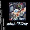 N.A.S.A. FRIDAY ft. TIO FRIO / TRIPPIGAMI ( Prod. MOLTAR/// )