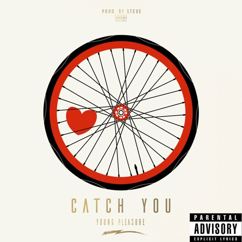 Young Pleasure-Catch You (Prod.By Steve)