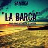 Samuka - La Barca (Cover)(Prod. SaokBitmeika - Samuka) mp3
