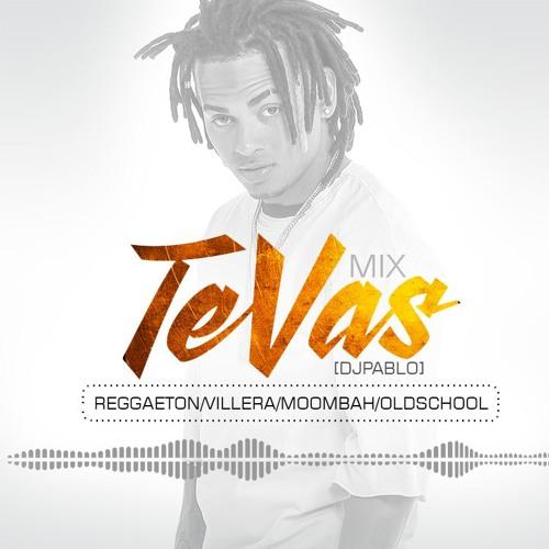 Download Mix Te Vas [ Dj Pablo ] Out