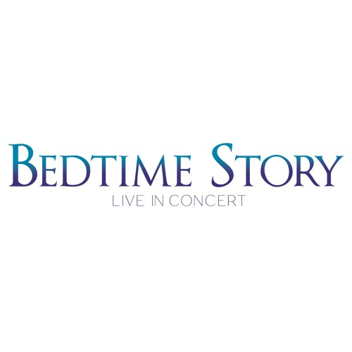Bedtime Story - Live In Concert