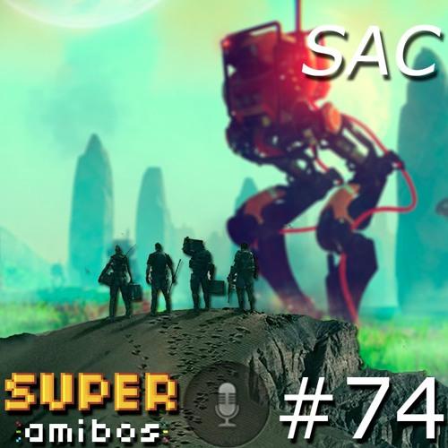 SAC 74 - No Man's Sky e o Metal Gear indesejado (convidado Juunin)