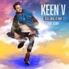 Keen V Celle Qu Il Te Faut Feat Glory Album Cover