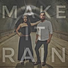 Make It Rain - Josh Munnell & Camille van Niekerk
