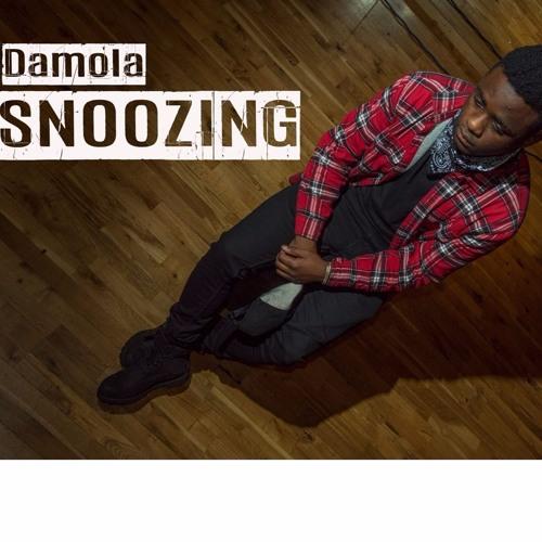 Damola - Snoozing
