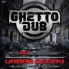 GHETT08 : The DJ Producer - Urban Decay (SR Remix)
