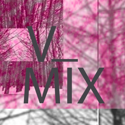 OUR SERIOUS MIX SERIES V_X (Free For DL)
