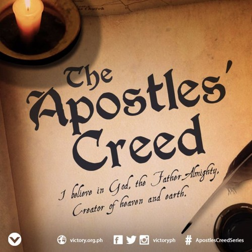 Apostles Creed: Week 1 - Nixon Ng