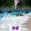 So Much Happier (Instrumental)