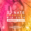 DJ Nate - Notting Hill Carnival Mix 2016 - Bashment & Soca