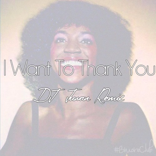 I Want To Thank You (Baltimore Club Remix) (Alicia Myers)