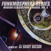 Funkmosphere, Vol. 8 - Modern/Classic Funk & Boogie