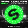 Alvaro x Lil Jon x JETFIRE - Vegas (JETFIRE Trap RMX)(FREE DOWNLOAD)