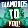 Minecraft: Diamonds To YOU! (Music Video)