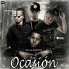 Edit Dj Lawrence - De La Ghetto Ft. Arcangel, Ozuna Y Anuel AA - La Ocasion (Lyrics - Letra)