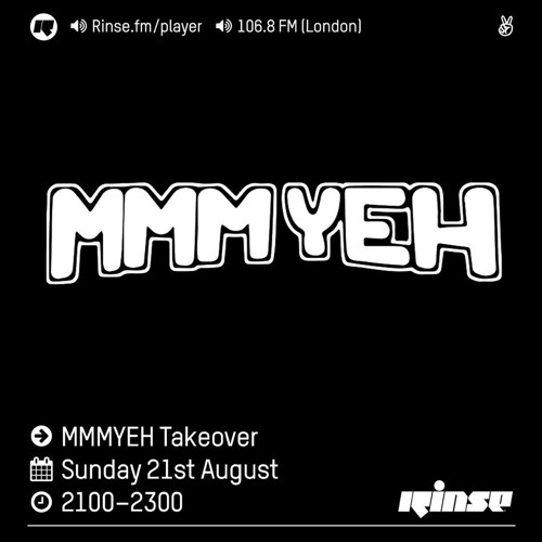 Rinse FM Podcast - MMMYEH w/ Novelist & Friends - 21st August 2016