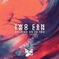 Two Can Holding On To You (Ft. Savoi) Artwork