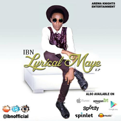 IBN - Lyrical Maye EP