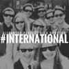 #INTERNATIONAL (ft. Nick Bonstow)(FREE DL)