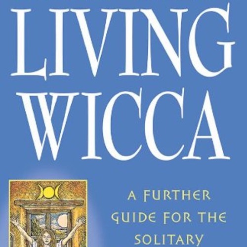 The Wiccan Read-Along Podcast - Episode 35 -