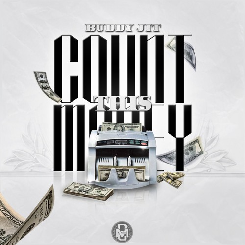 Buddy Jit - Count This Money (Dirty)