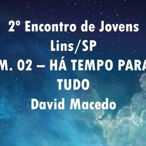 M. 02 Ha Tempo Para Tudo - David Macedo[1]