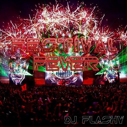 DJ Flashy - Festival Fever