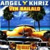 Angel Y Khriz - Ven Bailalo Portada del disco
