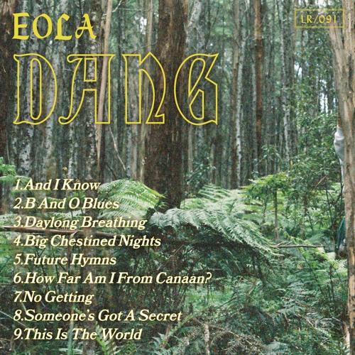 Eola - How Far Am I From Canaan?