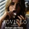 Michael Luke Remix Tove Lo Cool Girl Mp3