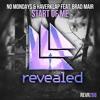 No Mondays & Haverklap feat. Brad Mair - Start Of Me (OUT NOW!)
