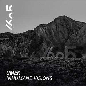 UMEK - Inhumane Visions (Original Mix)