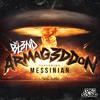 Armaggedon Ft. Messinian (Original Mix) - DJ BL3ND