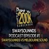 SwaySounnds Podcast Episode #1 - SwaySounnds Vs Melbourne Sound