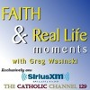 """Give Em What They Want"" - Faith and Real Life Moment (Catholic Channel Sirius XM 129)"