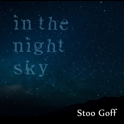In The Night Sky (Demo)