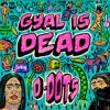 D-DOTs - Gyal is Dead