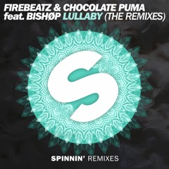 Firebeatz & Chocolate Puma Feat. Bishøp - Lullaby (Wiwek Remix)