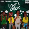 Rich The Kid x Migos - I Got A Check (Prod. LabCook)