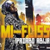 Mi Fliss Ipadabo Abija Raw Mp3