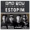 RAPBOX Ep. 103 - Fabio Brazza, Nocivo Shomon, Eloy Polemico & Spinardi -
