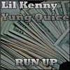 Lil Kenny ft. Yung Quice - Run Up