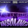 Flowbain - Insomnia Remix (Feat. Kevin Gates)
