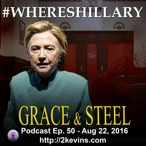Grace & Steel Ep. 50 - Hillary's Health