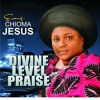 Evang - Chioma - Jesus - You - Are - Worthy