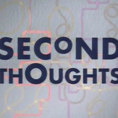 Second Thoughts - dEFIANCE
