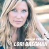 Exploring the miracle of pregnancy, child birth and beyond with Lori Bregman