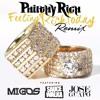 Feeling Rich Today (Remix) (feat. Migos, Sauce Walka & Jose Guapo)