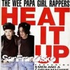 Heat it up - The Wee Papa Girl Rappers - SanFranDisko Re-edit #FreeDownload